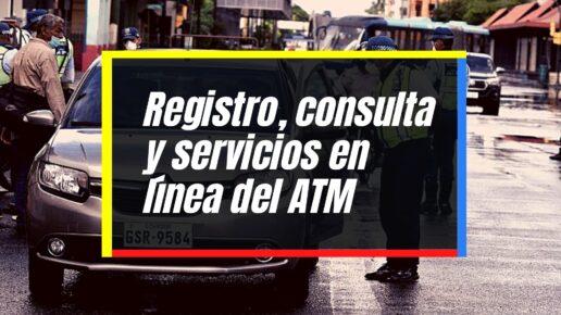 ATM: Consulta de citaciones y servicios en línea