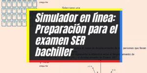 SER Bachiller: Inscripción y consulta de resultados