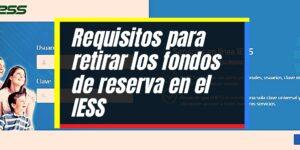 Consulta y retiro de fondos de reserva en el IESS