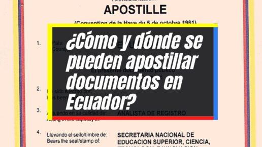 Proceso para apostillar documentos en Ecuador