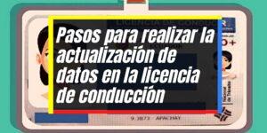 Actualización de datos generales en la licencia de conducción