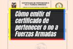 Cómo solicitar el certificado de pertenecer o no a las Fuerzas Armadas