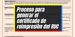 Requisitos para generar el certificado de reimpresión del RUC