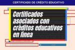 Expedición de certificados vinculados con créditos educativos en línea