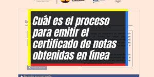 Emisión del certificado de notas obtenidas en diferentes exámenes