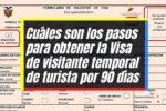 Pasos para solicitar la visa de visitante temporal por 90 días